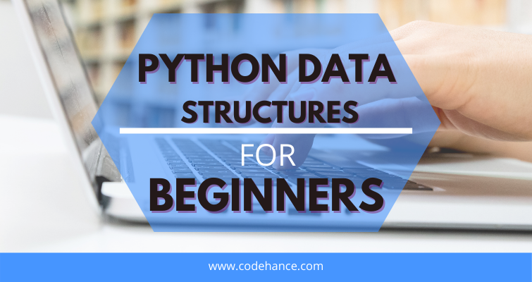 python data structure for beginners